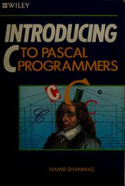 Introducing C to Pascal programmers by Namir Clement Shammas