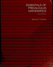 Essentials of precalculus mathematics by Dennis T. Christy