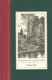 Seasons at Eagle Pond by Hall, Donald