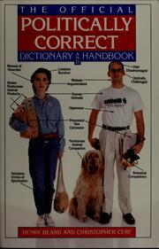 The official politically correct dictionary and handbook by Henry Beard