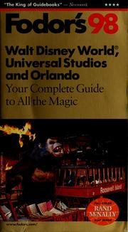 Cover of: Fodor's 98 Walt Disney World, Universal Studios and Orlando by