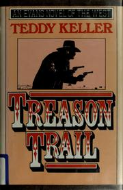Cover of: Treason trail by Teddy Keller