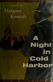 A night in Cold Harbor.