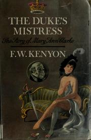 The Duke's mistress by F. W. Kenyon
