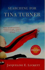 Searching for Tina Turner by Jacqueline Luckett, Jacqueline E. Luckett