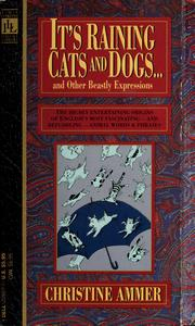 It's raining cats and dogs--and other beastly expressions PDF