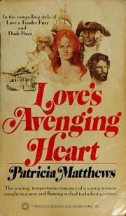 Love's avenging heart by Patricia Matthews
