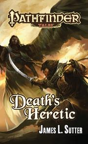 Death's Heretic by James L. Sutter