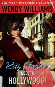 Ritz Harper goes to Hollywood by Wendy Williams