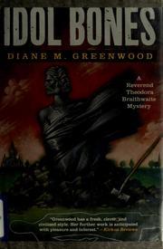 Idol bones by D. M. Greenwood