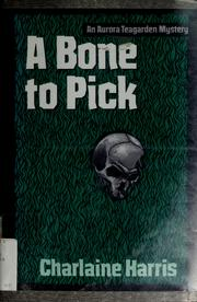 Cover of: A bone to pick by Charlaine Harris