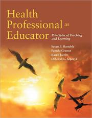 Health professional as educator by Susan Bacorn Bastable