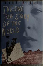 Cover of: The one true story of the world by Lynne McFall