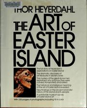 The art of Easter Island by THOR. HEYERDAHL