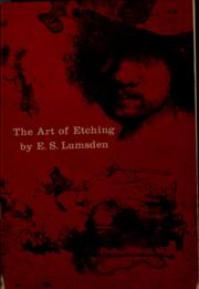The art of etching by E. S. Lumsden