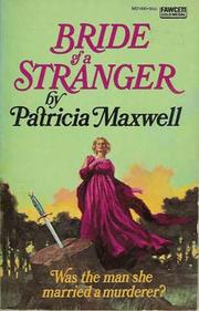 Bride of a Stranger by Patricia Maxwell, Jennifer Blake