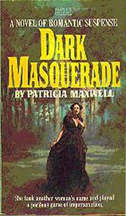 Dark Masquerade by Patricia Maxwell