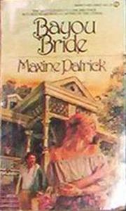 Bayou Bride by Maxine Patrick