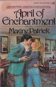 April of Enchantment by Maxine Patrick