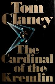 Cover of: The cardinal of the Kremlin | Tom Clancy