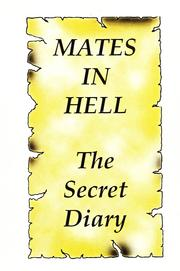 Mates in hell by Don McLaren