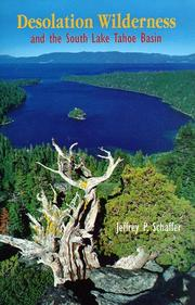 Desolation Wilderness and the South Lake Tahoe Basin by Jeffrey P. Schaffer