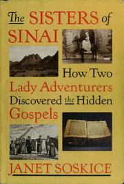 The Sisters of Sinai by Janet Martin Soskice