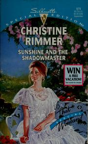 Cover of: Sunshine and the shadowmaster by Christine Rimmer