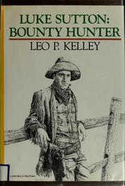 Luke Sutton, bounty hunter PDF