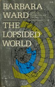 The lopsided world by Barbara Ward