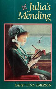 Julia's mending by Kathy Lynn Emerson