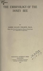 Cover of: The embryology of the honey bee by James Allen Nelson