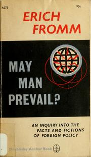 May man prevail? by Erich Fromm