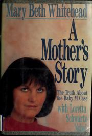 A mother&#39;s story by Mary Beth Whitehead