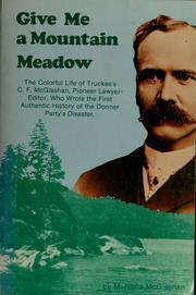 Give me a mountain meadow by M. Nona McGlashan