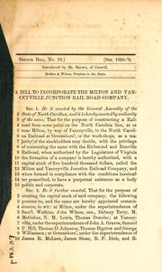 A bill to incorporate the Milton and Yanceyville Junction Rail Road Company PDF