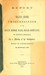 Report of Walter Gwynn, Chief Engineer of the Blue Rail Road Company, in South Carolina, to a meeting of the stockholders PDF