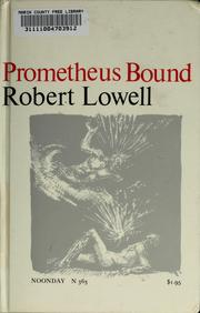 Prometheus bound by Lowell, Robert