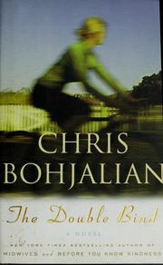 The double bind by Christopher A. Bohjalian