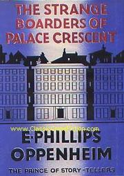 Cover of: The strange boarders of Palace Crescent by E. Phillips Oppenheim