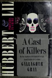 A cast of killers by Gallagher Gray