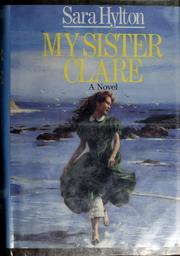 Cover of: My sister Clare by Sara Hylton