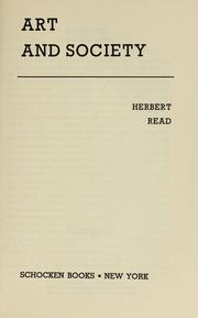 Art and society by Read, Herbert Edward Sir