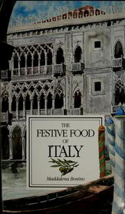 The festive food of Italy by Maddalena Bonino