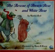 The rescue of Brown Bear and White Bear PDF