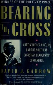 Cover of: Bearing the cross by David J. Garrow