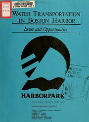 Water transportation in Boston harbor: issues and opportunities by Boston Redevelopment Authority