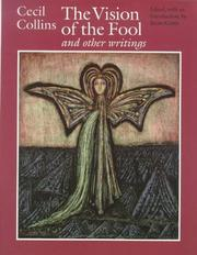 The vision of the fool and other writings by Cecil Collins