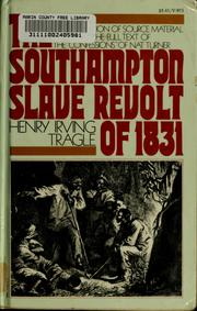 The Southampton slave revolt of 1831 by Henry Irving Tragle