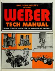 Cover of: The Weber tech manual by Bob Tomlinson